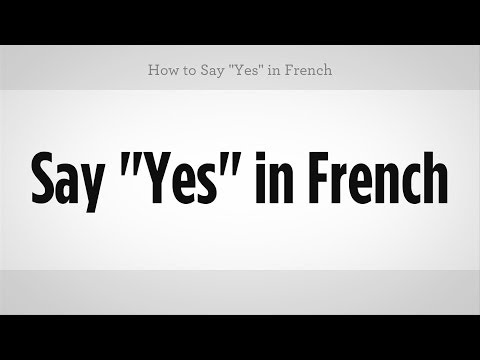 Yes in french